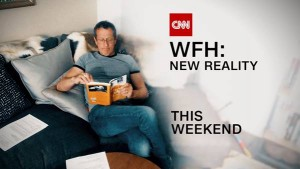 CNN's WFH series image