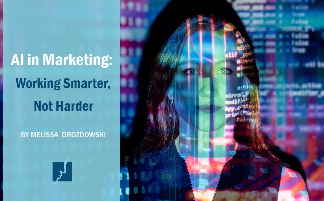 AI in Marketing: Working Smarter, Not Harder