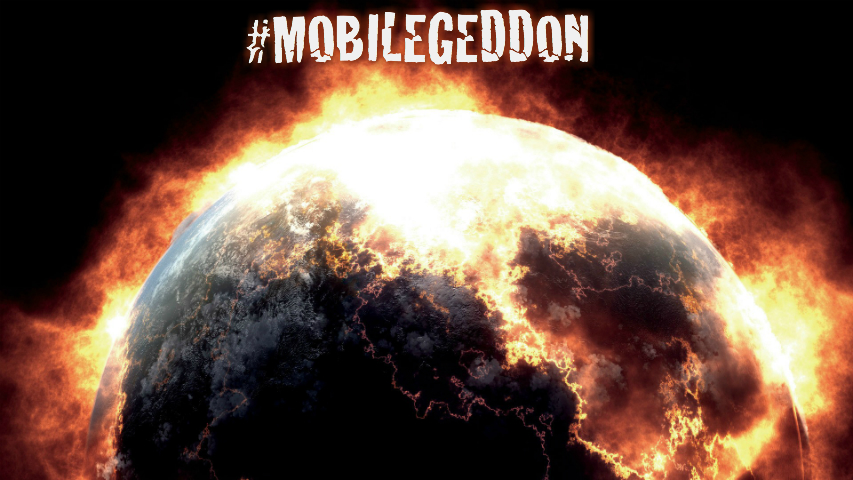 "Is Google's ""Mobilegeddon"" the end of the search world as we know it?"
