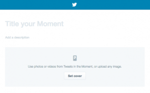 Twitter Moments tool