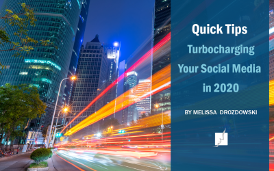 Quick Tips: Turbocharging Your Social Media in 2020