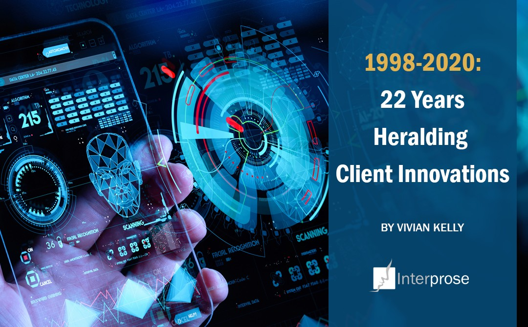 1998-2020: 22 Years Heralding Client Innovations