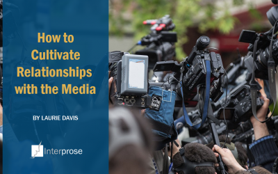 How to Cultivate Relationships with the Media
