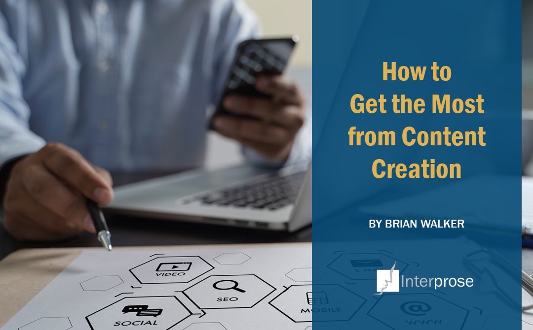 How to Get the Most from Content Creation