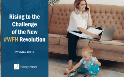 Rising to the Challenge of the New #WFH Revolution