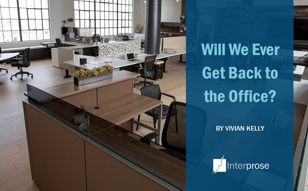 Will We Ever Get Back to the Office?